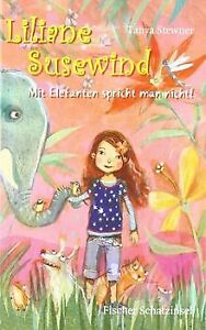 Liliane Susewind - Mit Elefanten spricht man nicht! von ...   Buch   Zustand gut