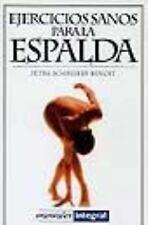 Ejercicios Sanos Para LA Espalda (Manuales) (Spanish Edition)