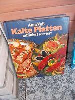 Kalte Platten raffiniert serviert, von Anni Voß, aus dem Bertelsmann Verlag