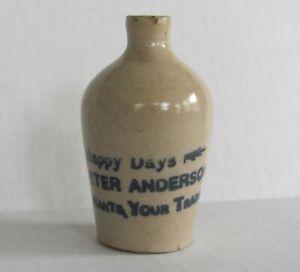 "Antique Miniature STONEWARE JUG Advertising "" HAPPY DAYS PETER ANDERSON..Trade"""