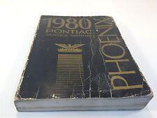 1980 Pontiac Phoenix Factory Service Shop Maintenance Manual Original OEM