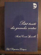 André Comte-Sponville: Petit traité des grandes vertus/ Presses Universitaires