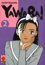 MANGA - Yawara! N° 2 - Naoki Urasawa - Planet Manga - ITALIANO NUOVO