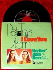 Single Pat & Tina Stern: I Love you / Verlier dein Herz