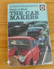 Vintage Ladybird book. The Car Makers. People at Work. 1968