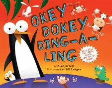 Okey-Dokey Ding-a-Ling by Mike Artell