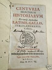 Centuria Selectarum Historiarum Latinis Gallis Italis 1707 Latein Geschichte