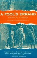 A Fool's Errand: By Tourgee, Albion W.