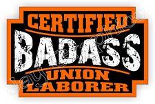 Badass UNION LABORER Hard Hat Sticker Decal Label Motorcycle Helmet Construction