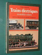 Trains électriques en modèles réduits Daniel PUIBOUBE