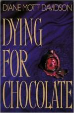 Dying for Chocolate by Davidson, Diane Mott