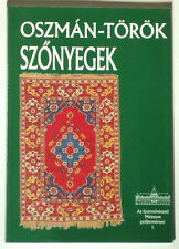 BOOK Ottoman Turkish Carpets antique weaving Lotto Hungarian Museum Gordes Ladik