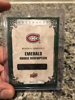 2020-21 UPPER DECK ARTIFACTS #196 MONTREAL CANADIENS EMERALD ROOKIE REDEMPTION