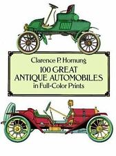 100 Great Antique Automobiles in Full-Color Prints (Dover Fine Art, History of