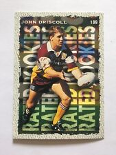 NRL Rugby Football Card 1995 Rated Rookies Brisbane Broncos #189 John Driscoll