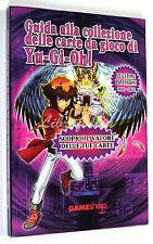 GUIDA ALLA COLLEZIONE DELLE CARTE DA GIOCO DI YU-GI-OH! 2012 Gameshop YUGIOH!