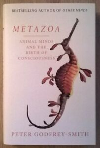 Metazoa by Peter Godfrey-Smith SIGNED Bookplate: Hardback edition