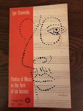 Stravinsky: Poetics of music in the form of six lessons By Igor Stravinsky