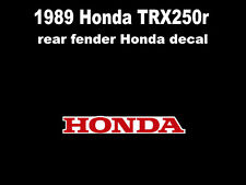 1989 rear fender Honda decal for Honda TRX250r     250r TRX 250r