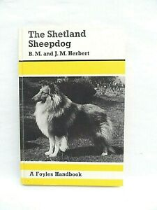 Vintage Edition - The Shetland Sheep Dog - BM & JM Herbert - Foyles 1973