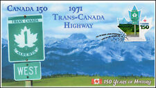 Ca17-032, 2017, Canada 150, 1971 Trans-Canada Highway, Day of Issue, Fdc