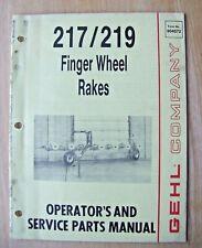 Original Gehl 217219 Finger Wheel Rakes Operators And Service Parts Manual