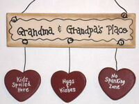 Grandma Grandpa Place kids spoiled hugs kisses no spanking wood ornament sign