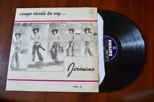Jeronimo Vengo Desde Tu Voz… Columbia Latin Rock Guitar Record lp VG++