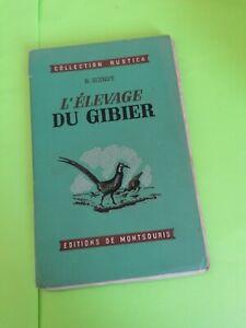 Livre L'élevage Du Gibier Collection Rustica Édition De Montsouris