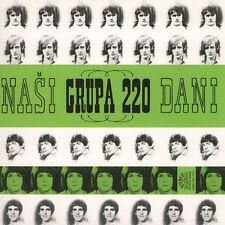 grupa 220 - nasi dani ( YU ) - new LP-release