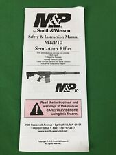 Smith & Wesson M&P10 Semi-Auto Rifles Safety & Instruction Manual