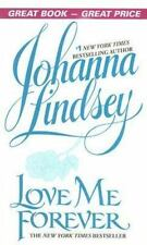 Love Me Forever by Johanna Lindsey (2006, Paperback)