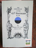 45th 'CHRONICLE OF THE 45th BATTALION AIF MILITARY BOOK