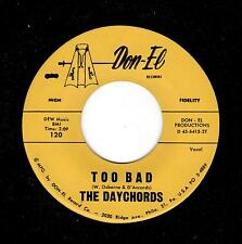 PHILLY LATE DOO-WOP/EARLY SOUL-DAYCHORDS-DON-EL-120-TOO BAD/ONE MORE TIME