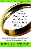 The Seven Principles for Making Marriage Work 7 by John M. Gottman FREE SHIPPING