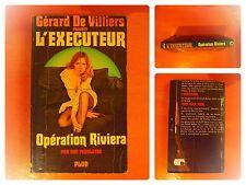Opération Riviera. l'Exécuteur N° 5 Gérard de Villiers par Don Pendleton