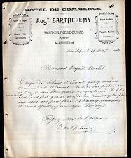 """SAINT-SULPICE-LE-DUNOIS (23) HOTEL du COMMERCE """"Auguste BARTHELEMY"""" en 1907"""
