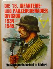 Die 18. Infanterie und Panzergrenadier-Division 1934-1945 Chronik Geschichte