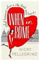 When in Rome by Pellegrino, Nicky, NEW Book, FREE & FAST Delivery, (Paperback)