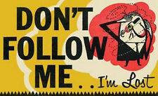 """""""Don't Follow Me - I'm Lost""""   1960's Vintage-Style Travel Sticker"""