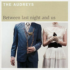 The Audreys ‎- Between Last Night And Us Vinyl LP 2008 NEW (Damaged Cover)