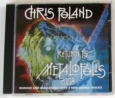 CHRIS POLAND - RETURN TO METALPOLIS 2002 - Bonus Tracks CD New Unplayed MEGADETH