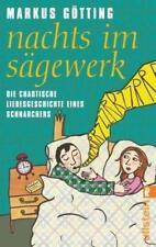 Nachts im Sägewerk von Markus Götting (2010, Taschenbuch)