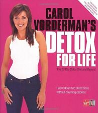 Carol Vorderman's Detox for Life: The 28 Day Detox Diet and Beyond,Anita Bean,