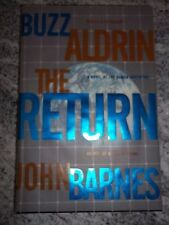 Buzz Aldrin & John Barnes - THE RETURN - Stated First Edition