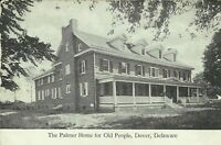 Dover Kent County Delaware Palmer Home for Old People 1910 Postcard