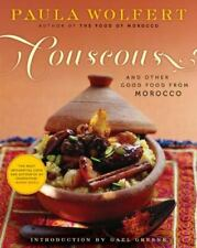 Couscous and Other Good Food from Morocco , Paula Wolfert