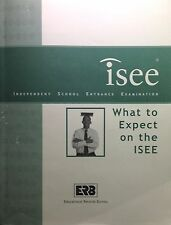 What to Expect on the ISEE Independent School Entrance Examination Test Guide