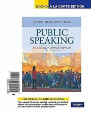 Public Speaking: An Audience-Centered Approach, Books a la Carte Edition (8th Ed