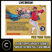2018 TOPPS UPDATE SERIES BASEBALL 12 BOX FULL CASE BREAK #A107 - PICK YOUR TEAM